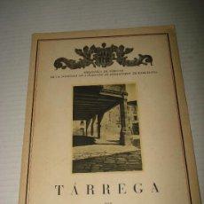 Libros antiguos: TARREGA POR VALERIO SERRA.BIBLIOTECA DE TURISMO DE LA SOCIEDAD DE ATRACCIÓN DE FORASTEROS, 1932. Lote 29059335
