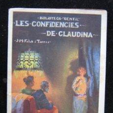 Libros antiguos: BIBLIOTECA GENTIL LES CONFIDENCIES DE CLAUDINA J.M.FOLCH Y TORRES VER FOTO. Lote 29050469