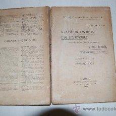 Libros antiguos: A TRAVÉS DE LAS COSAS Y DE LOS HOMBRES. LA BASE DE TODO. HONRA A TU PADRE Y A TU MADRE. RM54828. Lote 29055241