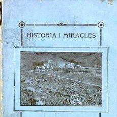 Libros antiguos: JOAN ROCA : HISTÒRIA I MIRACLES DE LA MARE DE DÉU DE NÚRIA (1923) EN CATALÁN . Lote 38435630