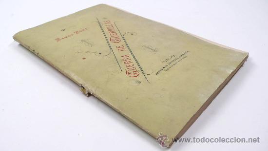 Libros antiguos: Guerra de guerrillas, Ramón Font, Gerona 1894. Dedicado por el autor. 16x24 cm. 200 pag. - Foto 2 - 29147768