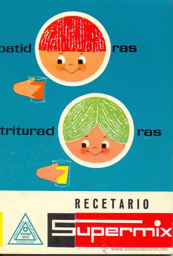 LIBRO DE RECETARIO SUPERMIX (Libros Antiguos, Raros y Curiosos - Cocina y Gastronomía)