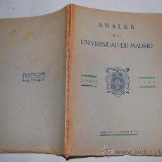 Libros antiguos: ANALES DE LA UNIVERSIDAD DE MADRID. LETRAS. 1933. TOMO II. FASCÍCULO 3. VV.AA. RM30884. Lote 29214351