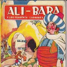 Libros antiguos: LIBRO JUVENIL COLECCION PARA LA INFANCIA ILUSTRA SALVADOR MESTRES ALI-BALA Y LOS 40 LADRONES . Lote 29237595