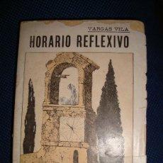 Libros antiguos: (88) HORARIO REFLEXIVO. Lote 29245033