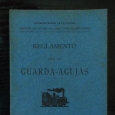 Libros antiguos: LUGO-GALICIA FERROCARRIL DE VILLAODRID A RIBADEO. REGLAMENTO PARA LOS GUARDA AGUJAS 1903. Lote 205786100
