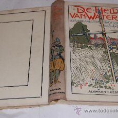 Libros antiguos: DE HELDEN VAN WATERLAND. EEN VERHAAL UIT DEN TACHTIGJARIGEN OORLOG. H. GRAS RM30605. Lote 29264126