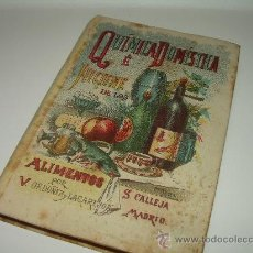 Libros antiguos: QUIMICA DOMESTICA E HIGIENE DE LOS ALIMENTOS......S.CALLEJA....PRICIPIOS SIGLO XX.. Lote 29264705
