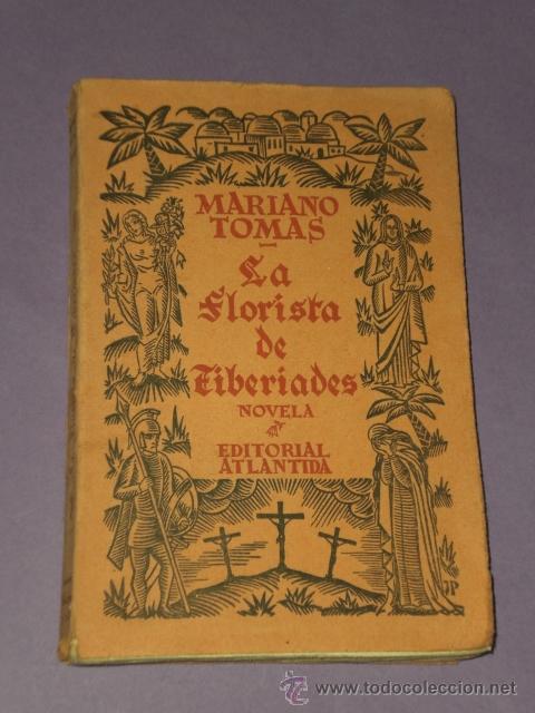 LA FLORISTA DE TIBERIADES. NOVELA. (Libros antiguos (hasta 1936), raros y curiosos - Literatura - Narrativa - Otros)