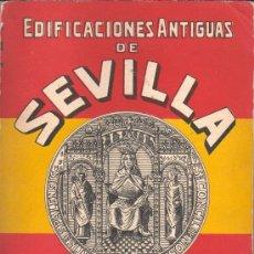 Libros antiguos: LIBRO DE EDIFICACIONES ANTIGIGUAS DE SEVILLA POR JUAN DE LA VEGA Y SANDOVAL 1928. Lote 29292237