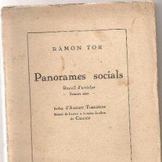 Libros antiguos: PANORAMES SOCIALS / R. TOR. BCN, 1933. 21X14CM. 155 P.. Lote 29350521