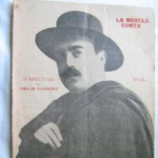 Libros antiguos: UN HOMBRE TERRIBLE. CARRERE, EMILIO. 1920. LA NOVELA CORTA. Lote 29424508