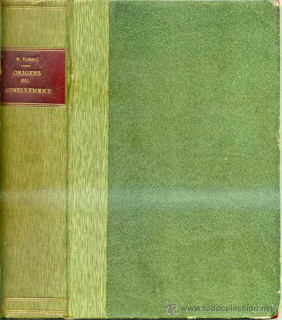 Libros antiguos: R. TURRÓ : ORIGENS DEL CONEIXEMENT. LA FAM (1912) DOS TOMOS EN UN VOLUMEN. EN CATALÁN. - Foto 2 - 29362481