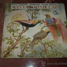 Alte Bücher - EL REINO ANIMAL PARA NIÑOS - Nº 3, AÑOS 20-30,RAMON SOPENA, AVES Y ANIMALES DE CAZA - 29371246