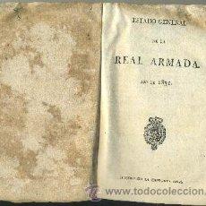 Libros antiguos: ESTADO GENERAL DE LA ARMADA PARA EL AÑO DE 1831 (A-HM-750) VITRINA SJ. Lote 29409947