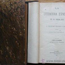Libros antiguos: LA LITERATURA ESPAÑOLA EN EL SIGLO XIX. BLANCO GARCÍA (FRANCISCO). Lote 29452354