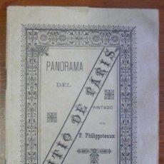 Libros antiguos: PANORAMA DEL SITIO DE PARIS. EXPLICACIÓN PRECEDIDA DE UNA INTRODUCCIÓN HISTÓRICA. PHILIPPOTEAUX, F.. Lote 29453451