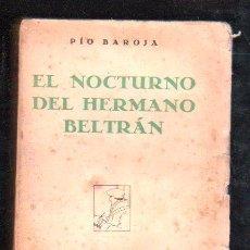 Libros antiguos: EL NOCTURNO DEL HERMANO DE BELTRAN POR PIO BAROJA - RAFAEL CARO RAGGIO, MADRID 1929. Lote 29523951