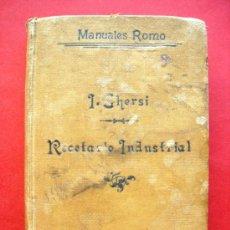 Libros antiguos: MANUALES ROMO - RECETARIO INDUSTRIAL - 1.919. Lote 29527052