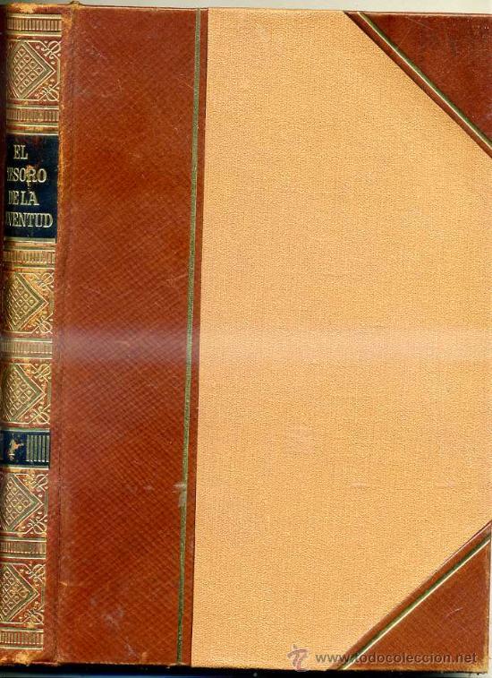 Libros antiguos: EL TESORO DE LA JUVENTUD (JACKSON) - COMPLETO, 17 TOMOS. LUJOSA ENCUADERNACIÓN. - Foto 7 - 29533590
