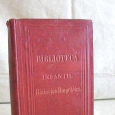 Libros antiguos: BIBLIOTECA INFANTIL. HISTÓRICO-BIBLIOGRÁFICA. JUAN Y ANTONIO BASTINOS, EDITORES, AÑO 1885. Lote 29426236