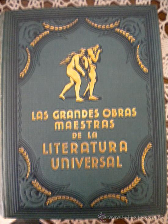GRANDES OBRAS MAESTRAS DE LA LITERATURA UNIVERSAL. (Libros Antiguos, Raros y Curiosos - Literatura - Otros)