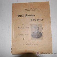 Libros antiguos: DOÑA AVARICIA Y SU PROLE. CALVAS Y CALVOS. CUATRO COSAS. AUGUSTO C. DE SANTIAGO Y GADEA PX28008. Lote 29612625