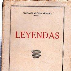 Libros antiguos: LEYENDAS, GUSTAVO ADOLFO BECQUER, FOLLETÍN DEL HOGAR Y LA MODA, BARCELONA, 164 PÁGS. 22X15CM. Lote 29654835