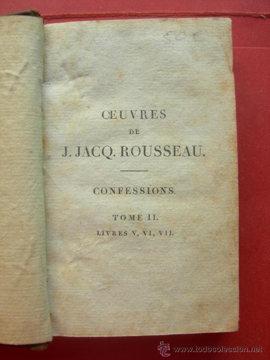 LES CONFESSIONS - J. JACQ. ROUSSEAU - AÑO 1808 - TOMO II (Libros Antiguos, Raros y Curiosos - Otros Idiomas)