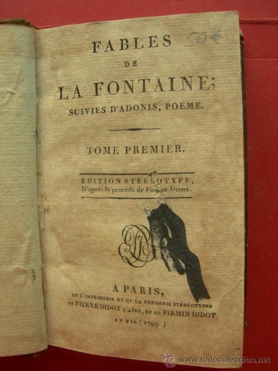 Fables De La Fontaine Suivies Dadonis Poeme Primer Tomo Año 1799