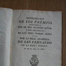 Libros antiguos: DISTRIBUCIÓN DE LOS PREMIOS CONCEDIDOS POR EL REY NUESTRO SEÑOR A LOS DISCÍPULOS DE LAS TRES.... Lote 29697688