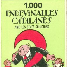 Libros antiguos: 1000 ENDEVINALLES CATALANES RECULL FOLKLÒRIC. Lote 29716316