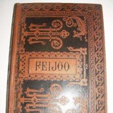 Libros antiguos: LIBRO....OBRAS ESCOGIDAS.....FR.BENITO J. FEIJOO......AÑO..1884. Lote 29728605