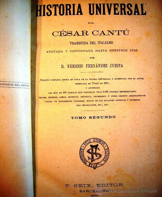 Libros antiguos: CESAR CANTU. HISTORIA UNIVERSAL - TOMO II - F. SEIX, EDITOR. 1901. - Foto 3 - 29745045