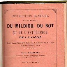 Libros antiguos: INSTRUCTION PRATIQUE POUR LE TRAITEMENT DU MILDIOU, DU ROT ET DE L´ANTHRACOSE DE LA VIGNE,PARIS 1889. Lote 29748424
