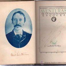 Libros antiguos: AVENTURAS DE UN MAYORAZGO ESCOCÉS, STEVENSON, ED. LA NAVE, MADRID 1929, RÚSTICA, 299 PÁGS, 16X11CM. Lote 29770907