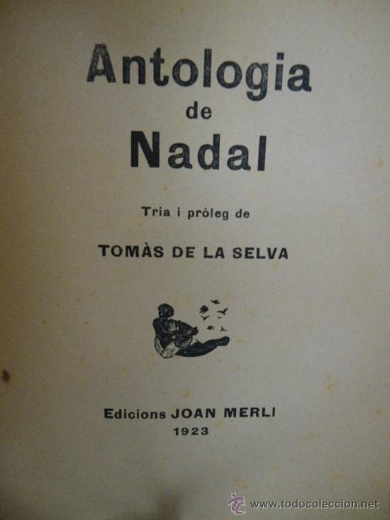 Libros antiguos: Antologia de Nadal. ed. Joan Merlí, 1923. (En catalán). Tria i pròleg de Tomás de la Selva. - Foto 2 - 29786662