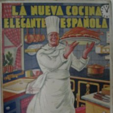 Libros antiguos: LA NUEVA COCINA ELEGANTE ESPAÑOLA. DOMENECH IGNACIO. ED. PUBLICACIONES SELECTAS DE COCINA.. Lote 29859998