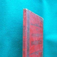 Libros antiguos: LOS GRANDES INVENTOS AL ALCANCE LOS NIÑOS- CAYETANO VIDAL DE VALENCIANO-JUGUETES Y TRAVESURAS-1911.. Lote 29864457