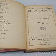 Libros antiguos: DEUDA SALDADA-EDGAR WALLACE-1ª. EDC.- FEBRERO 1933-EDT: JUVENTUD-COLECCIÓN FAMA. Lote 29900182