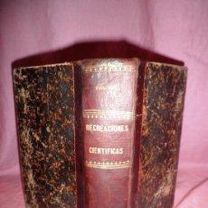Libros antiguos: LAS RECREACIONES CIENTIFICAS - GASTON TISSANDIER - AÑO 1891 - ILUSTRADA CON GRABADOS.. Lote 29906785