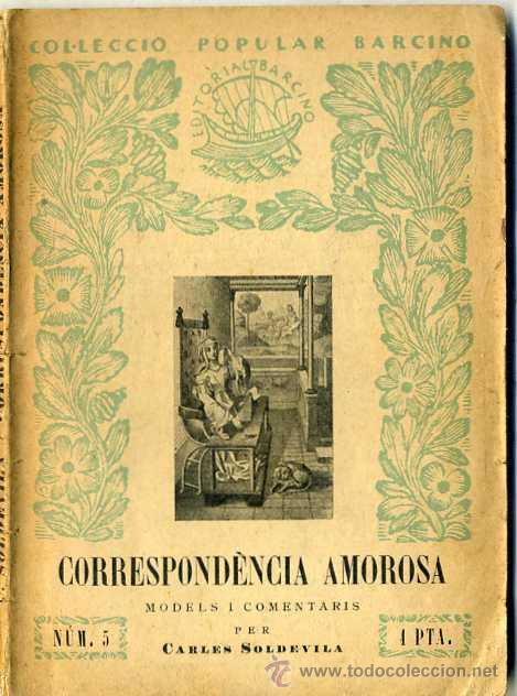 CARLES SOLDEVILA : CORRESPONDÈNCIA AMOROSA (1937) - COL. BARCINO. EN CATALÁN (Libros Antiguos, Raros y Curiosos - Literatura - Otros)