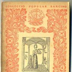 Libros antiguos: MANUEL CRUELLS : EL PRÍNCEP CARLES DE VIANA (1935) - COL. BARCINO. EN CATALÁN. Lote 29914929