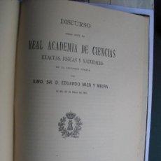Libros antiguos: 1911 DISCURSO ANTE LA ACADEMIA DE CIENCIAS EXACTAS DEL CORONEL DE INGENIEROS DON EDUARDO MIER MIURA. Lote 29917942
