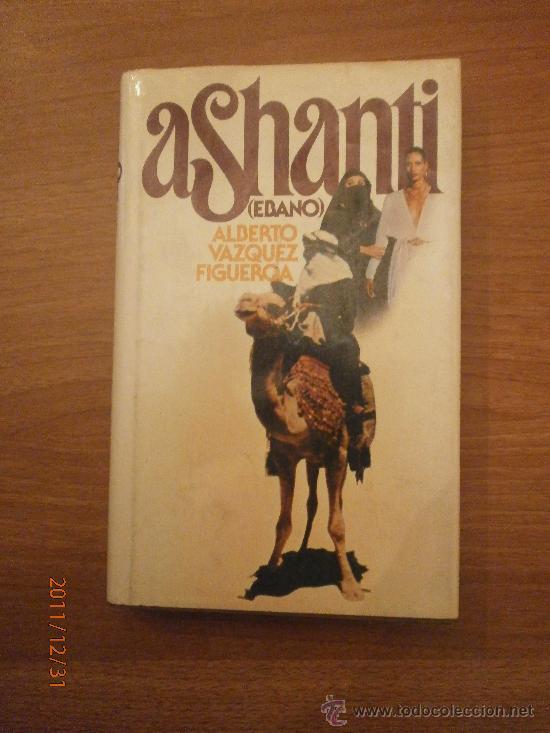 LIBRO ASHANTI - ALBERTO VAZQUEZ FIGUEROA (Libros antiguos (hasta 1936), raros y curiosos - Literatura - Narrativa - Otros)