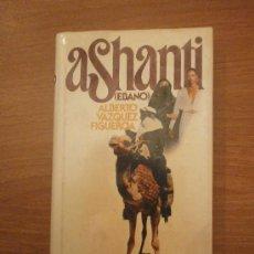 Libros antiguos: LIBRO ASHANTI - ALBERTO VAZQUEZ FIGUEROA. Lote 29920687