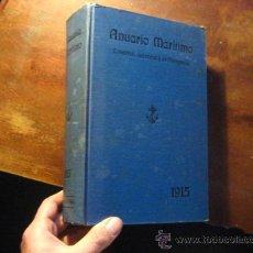 Libros antiguos: ANUARIO MARITIMO COMERCIAL INDUSTRIAL Y DE NAVEGACION, ANTONIO ARROYO, ELEXPURU ED, 1915 ( RR13. Lote 29918467