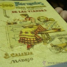 Libros antiguos: 100 FORMULAS PARA APROVECHAR LOS SOBRANTES DE LAS VIANDAS. CONDIMENTOS VARIADOS, EXQUISITOS Y ECONOM. Lote 29948535