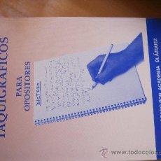 Libros antiguos: DICTADOS TAQUIGRÁFICOS PARA OPOSITORES.ACADEMIA BLÁZQUEZ. NUEVO A ESTRENAR.. Lote 29944107