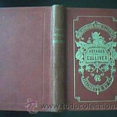 Libros antiguos: VOYAGES DE GULLIVER A LILLIPUT, A BROBDINGNAG ET AU PAYS DES HOUYHNHNMS. PARIS LIBRAIRE HACHETTE. 18. Lote 29951160